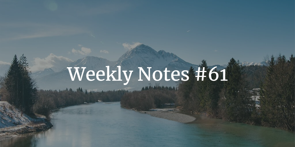 Weekly Notes - #61